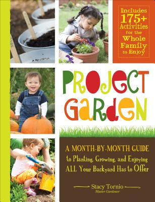 A Guest Post from Stacy Tornio, Author of Project Garden » Two ...